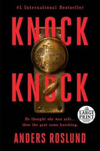Anders Roslund: Knock-Knock/Three Days – book review