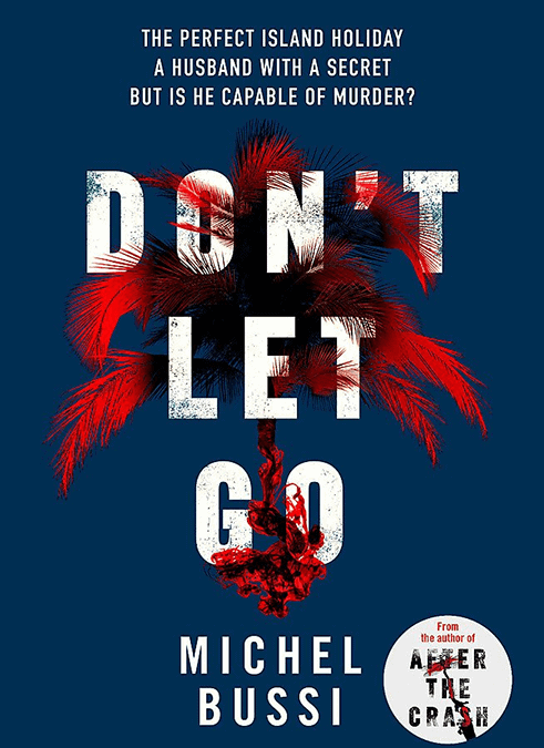 Don't Let Go! By Michel Bussi – book review
