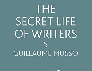 Book review – Guillaume Musso: The Secret Life of Writers (2020)